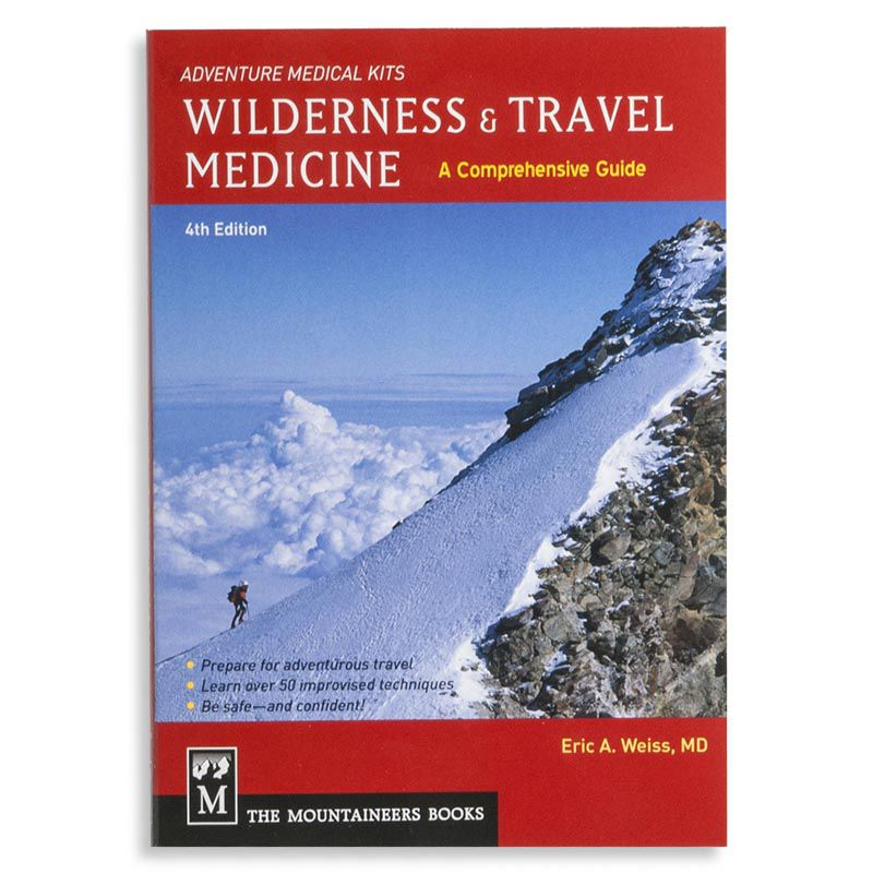 The Mountaineers Books Comprehensive Guide, Wilderness & Travel Medicine